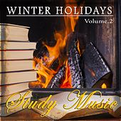 Play & Download Winter Holidays - Study Music by Various Artists | Napster