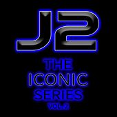 Play & Download The Iconic Series, Vol.2 by J2 | Napster