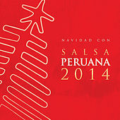 Navidad Con Salsa Peruana 2014 by Various Artists