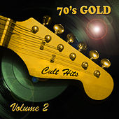 Play & Download Cult Hits 70's Gold, Vol. 2 by Various Artists | Napster