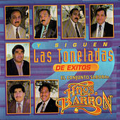 Play & Download Y Siguen las Toneladas de Exitos by Los Hermanos Barron | Napster