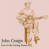 Play & Download Live in the Living Room by John Craigie | Napster
