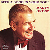 Keep a Song in Your Soul by Marty Grosz