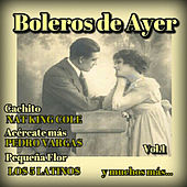 Boleros de Ayer, Vol. 1 by Various Artists