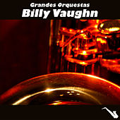 Play & Download Grandes Orquestas by Billy Vaughn | Napster