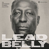 Play & Download Lead Belly: The Smithsonian Folkways Collection by Various Artists | Napster