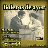 Play & Download Boleros de Ayer, Vol. 4 by Various Artists | Napster