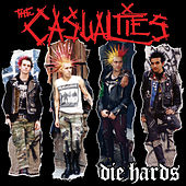 Play & Download Die Hards by The Casualties | Napster