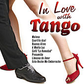 In Love with Tango by Various Artists