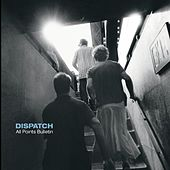 Play & Download All Points Bulletin by Dispatch | Napster