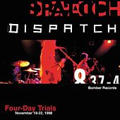 Play & Download Four-Day Trials by Dispatch | Napster