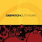 Play & Download Gut the Van by Dispatch | Napster