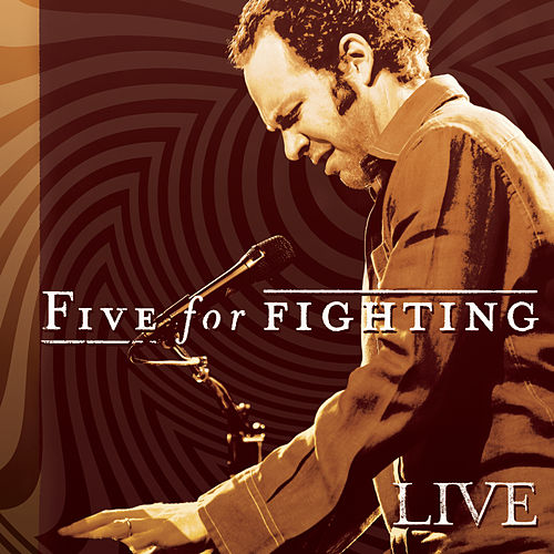 Play & Download Live by Five for Fighting | Napster