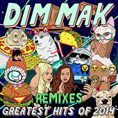 Dim Mak Greatest Hits 2014: Remixes by Various Artists