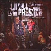 Play & Download La Calle Es Un Presidio (feat. Polakan) by Joel | Napster