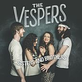 Sisters and Brothers by VESPERS