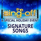 The Sing-Off: A Special Holiday Event - Signature Songs by Various Artists