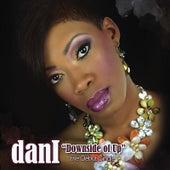 Downside of Up (feat.  Ampliphied Noiz) [ Single] by Dani