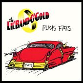 Plays Fats by Lil' Band O' Gold