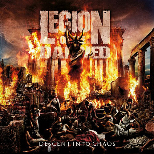 Play & Download Descent into Chaos by Legion Of The Damned | Napster