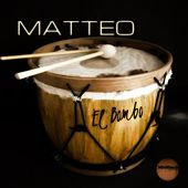 Play & Download El Bombo by Matteo | Napster