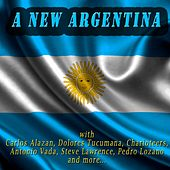Play & Download A New Argentina by Various Artists | Napster