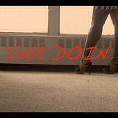 Play & Download She Doin by Cjb | Napster