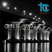 Play & Download One Voice (Live at Treasure Coast Community Church) by Tc3 | Napster
