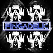 Play & Download Fingadelic by Fingazz | Napster