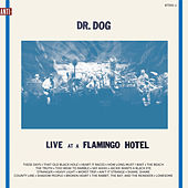 Play & Download Live At A Flamingo Hotel by Dr. Dog | Napster