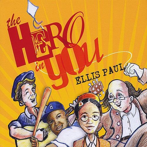 The Hero in You by Ellis Paul