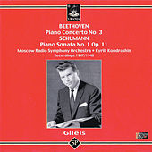 Play & Download Beethoven: Piano Concerto No. 3 - Schumann: Piano Sonata No. 1 by Emil Gilels | Napster