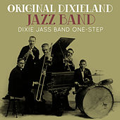 Play & Download Dixie Jass Band One-Step by Original Dixieland Jazz Band | Napster