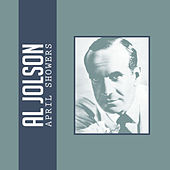 Play & Download April Showers by Al Jolson | Napster