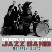 Play & Download Mournin' Blues by Original Dixieland Jazz Band | Napster