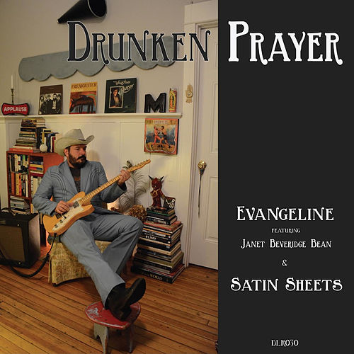 Evangeline - Single by Drunken Prayer