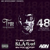 48 Hours by Trae