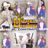 Play & Download El Contrato by Miguel Y Miguel | Napster
