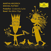 Play & Download Prokofiev: Cinderella for 2 pianos / Ravel: Ma Mère l'Oye by Martha Argerich | Napster