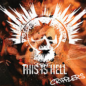 Play & Download Cripplers by This Is Hell | Napster