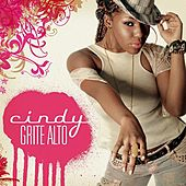 Play & Download Grite Alto by Cindy | Napster