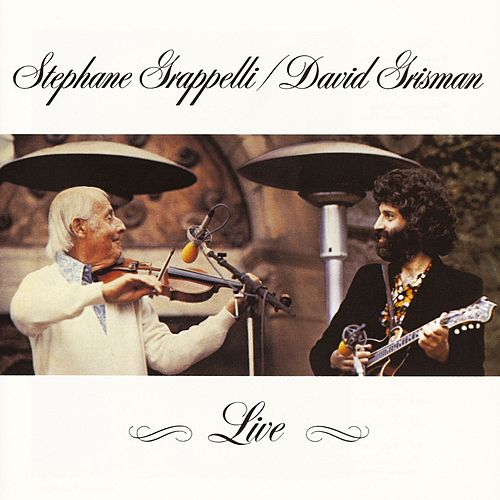 Play & Download Stephane Grappelli and David Grisman Live by Stephane Grappelli | Napster