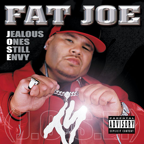 Play & Download Jealous Ones Still Envy [J.O.S.E] [Explicit] by Fat Joe | Napster