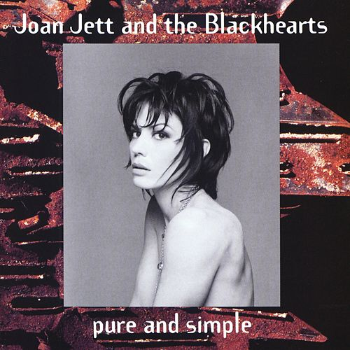 Play & Download Pure And Simple by Joan Jett & The Blackhearts | Napster