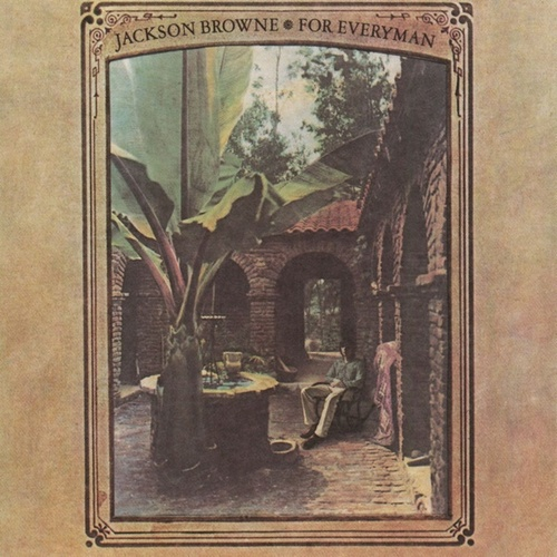 Play & Download For Everyman by Jackson Browne | Napster