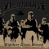 Play & Download Thicker Than Blood by Deathblow | Napster