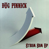 Play & Download Strum Sum Up by Dug Pinnick | Napster