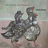 Skedaddle by Kevin Breit