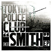 Play & Download Smith by Tokyo Police Club | Napster