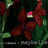 Play & Download Maybelle by Kevin Breit | Napster